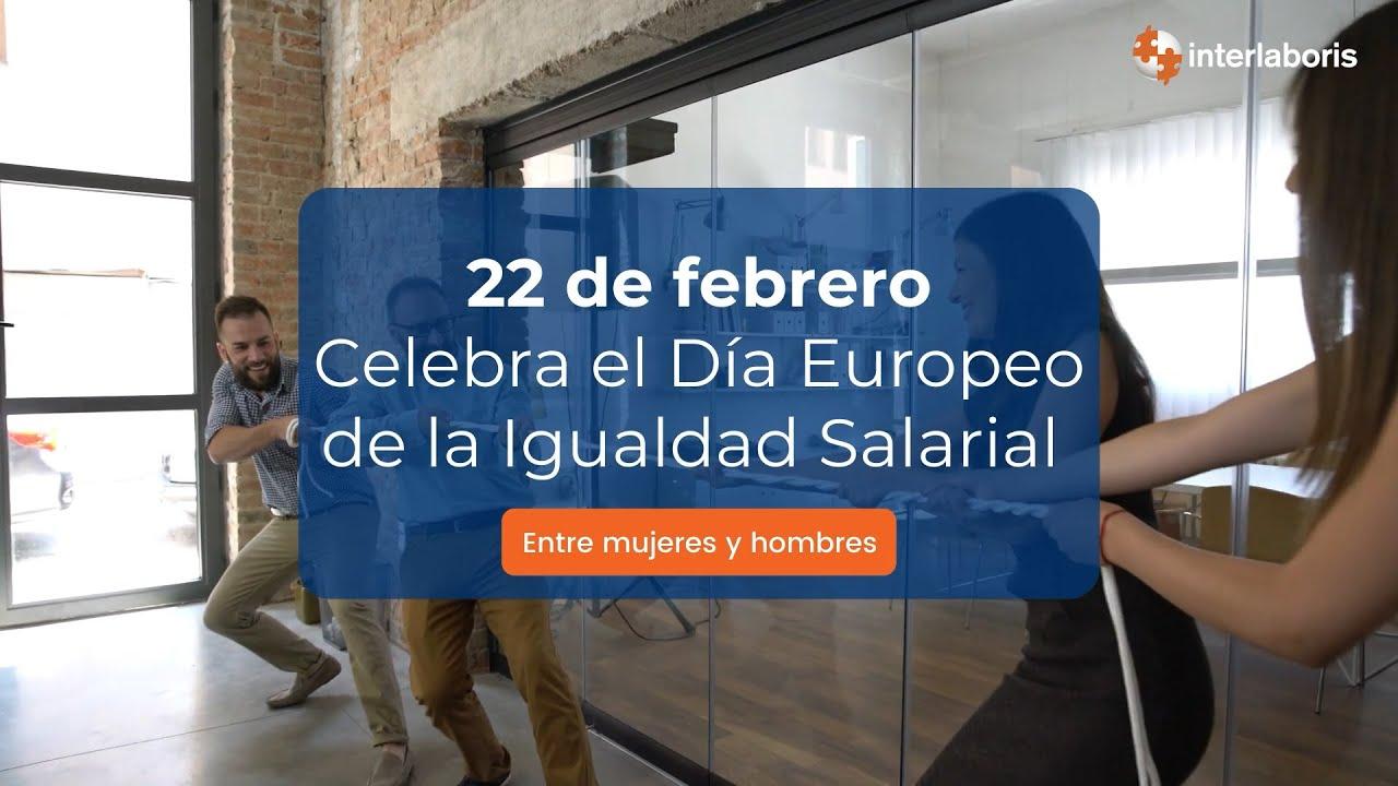 22 de febrero Día Europeo de la Igualdad Salarial